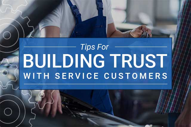 Building Trust with Service Customers